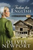Taken for English, a Valley of Choice novel by Olivia Newport, is free from Barnes & Noble and ChristianBook, courtesy of Christian publisher Barbour Books.