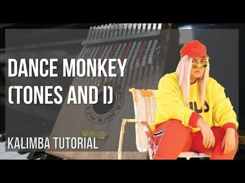 Easy Kalimba Tutorial How To Play Dance Monkey By Tones And I