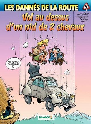 http://izneo.lefigaro.fr/albums/les-damnes-de-la-route/vol-au-dessus-d-un-nid-de-2-cv-Tome4-A8166
