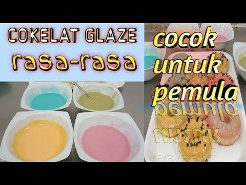 Resep Glaze Aneka Rasa Dan Warna Cocok Untuk Pemula Maz Zhakir Youtube Ide Makanan Makanan Ringan Manis Seni Makanan