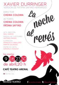 "Cartel de ""La noche al revés"" #teatro #lanochealreves"
