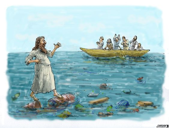 Given the amount of plastic in our oceans, anyone can walk on water now.