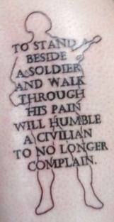 Stand Beside a Soldier - Not into tatoos..but I like what it says