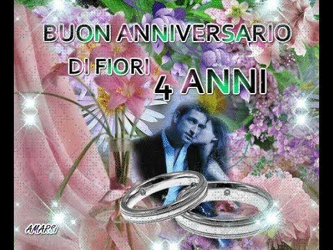 21 Anniversario Di Matrimonio.Buone Nozze Di Fiori 4 Anni Di Matrimonio Tanti Auguri Buon