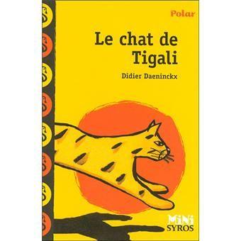Didier Daeninckx. Le chat de Tigali.