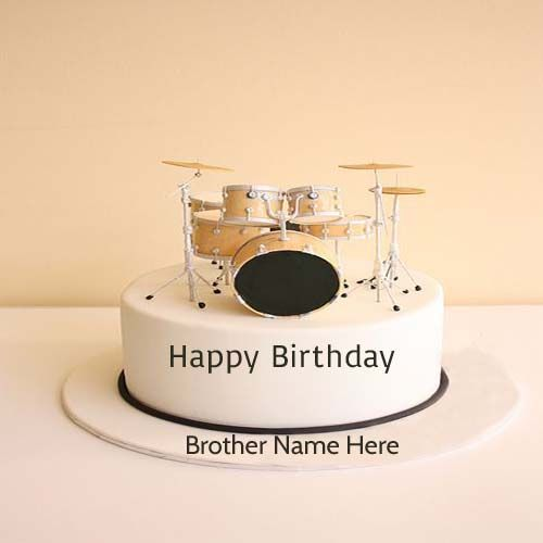 Write Name On Drums Birthday Cake For Brother Generate Name On