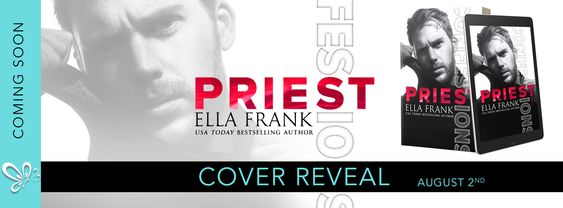 ~Cover Reveal~Confessions: Priest (Confessions #3) by Ella Frank~