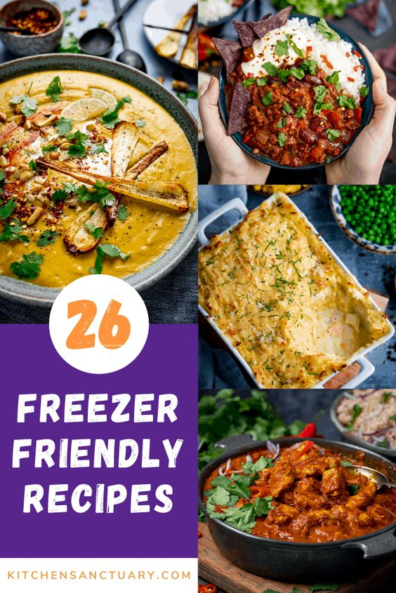 26 Freezer Friendly Recipes