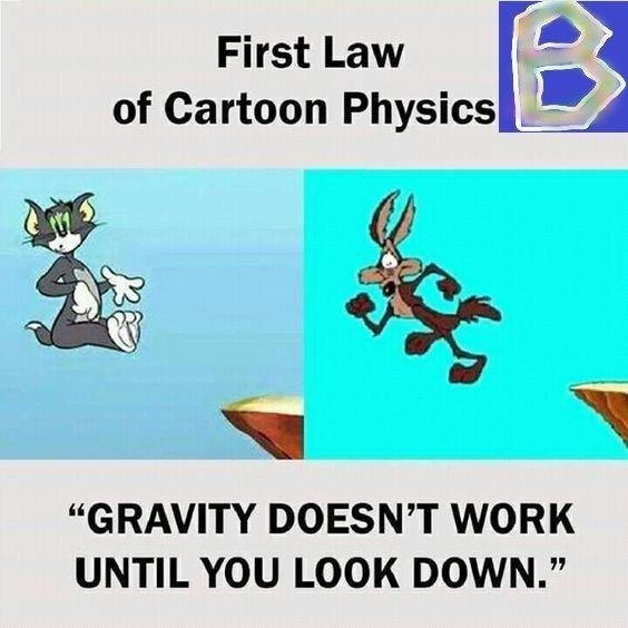 First Law Of Cartoon Physics Best Funny Jokes Funny Jokes Funny Baby Memes