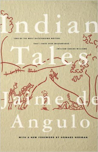 Indian Tales: Jamie De Angulo: 9780865475236: Amazon.com: Books