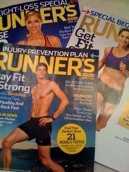 Runner's World magazine-love this magazine! great tips from real runners and professionals.