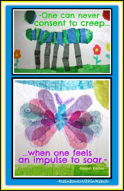Helen Keller quotation with first grade tissue paper illustrations for caterpillar and butterfly -- from article w oodles of butterfly art projects