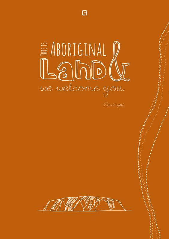 """This is Aboriginal Land & we welcome you"" (Anangu) #aborigine #australia #uluru #ayersrock #quotes http://www.claudia-fakler.de/8555/postcards-from-australia-03/"