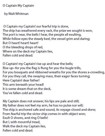 oh captain my captain essay The dead poets society english language essay print  oh, captain, my  if you are the original writer of this essay and no longer wish to have the essay.