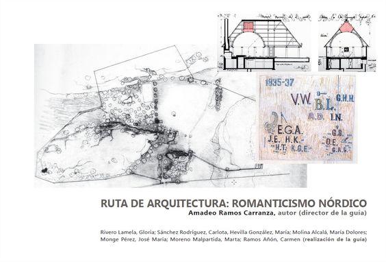 Ruta de arquitectura [Recurso electónico] : romanticismo nórdico / Amadeo Ramos Carranza, autor (director de la guía) ; Rivero Lamela, Gloria ... [et al.] ; Ramos Añón, Carmen (realización de la guía) http://encore.fama.us.es/iii/encore/record/C__Rb2675891?lang=spi