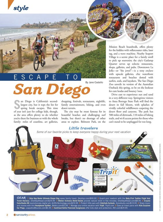 """Sun Country Airlines' In-Flight Magazine's """"Escape to San Diego article"""" features a """"Little Travelers"""" section that touts our Toddler Flight Vest & Travel Harness and PSI Motion Sickness Bands and Earplugs as """"some of [their] favorite picks to keep everyone happy during your next vacation!"""""""