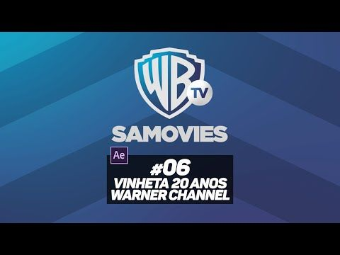 #06 After Effects: Vinheta Warner Channel 20 Anos - YouTube