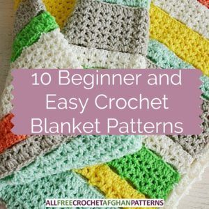 Roundup: 10 free crochet patterns for beginner and easy crochet blankets via Stitch & Unwind