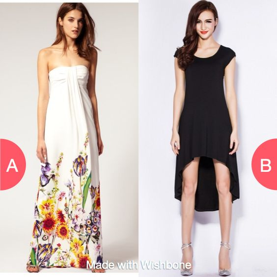Maxi Dress or High Low? Click here to vote @ http://getwishboneapp.com/share/9904170