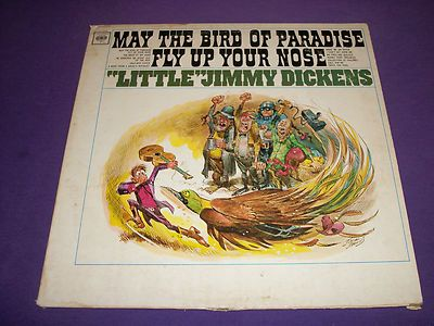 """Little Jimmy Dickens / May The Bird Of Paradise Fly Up Your Nose / 12"""" Vinyl LP / CL 2442"""