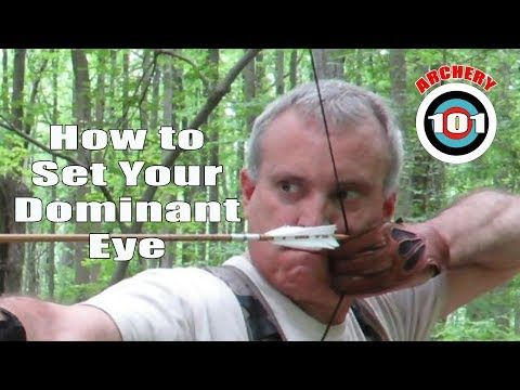 Archery 101 How To Set Your Dominant Eye Youtube Archery Dominant Bow Hunting