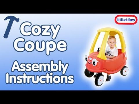 Cozy Coupe New Eyes Little Tikes Assembly Instructions Video