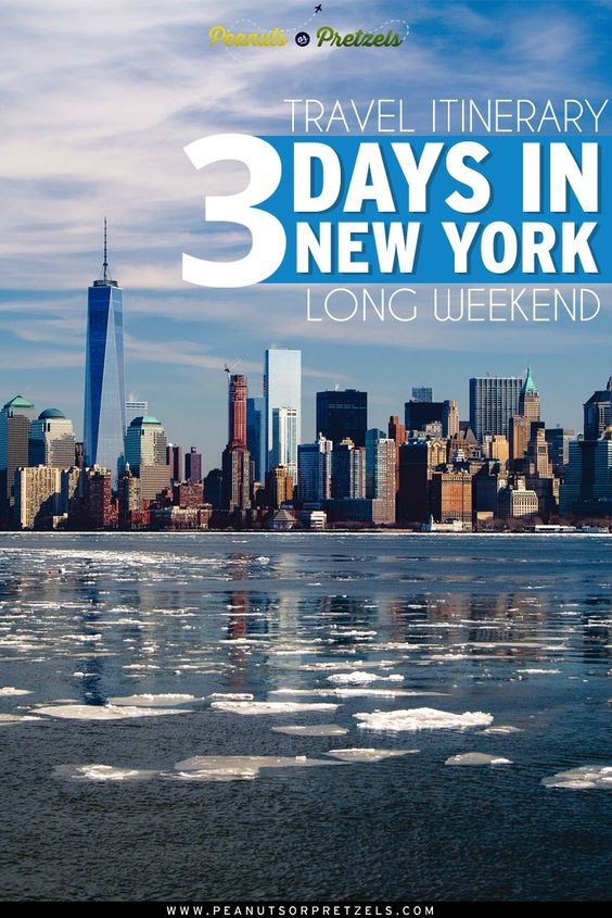 Travel itinerary 3 days in new york long weekend days for New york city things to do this weekend