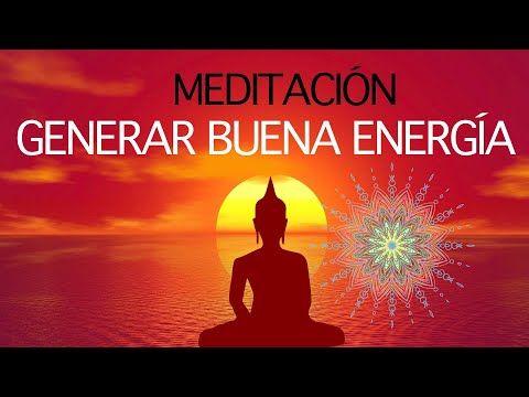 Meditación Para Comenzar El Día Con Gran Energía Youtube Meditacion Meditacion Mindfulness Energía