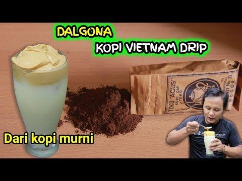 Dalgona Viral Kopi Vietnam Drip Ala Agus Cuguy Youtube Di 2020 Kopi Vietnam Kopi Ide Bisnis