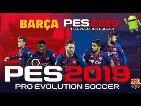 PES 2019 Mobile Android Patch BARCELONA Download – Apk Mod