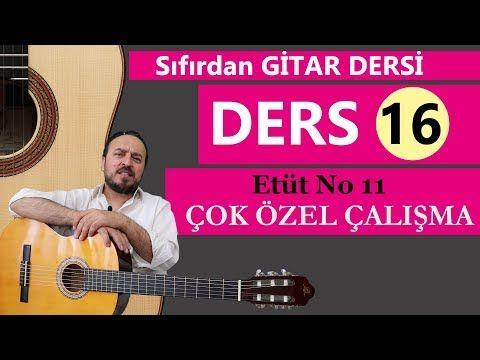 Sifirdan Gitar Dersi 16 Etut No 11 Bu Dersler Turkiyede Baska Yok Youtube 2020 Gitar Gitar Dersleri Karaoke