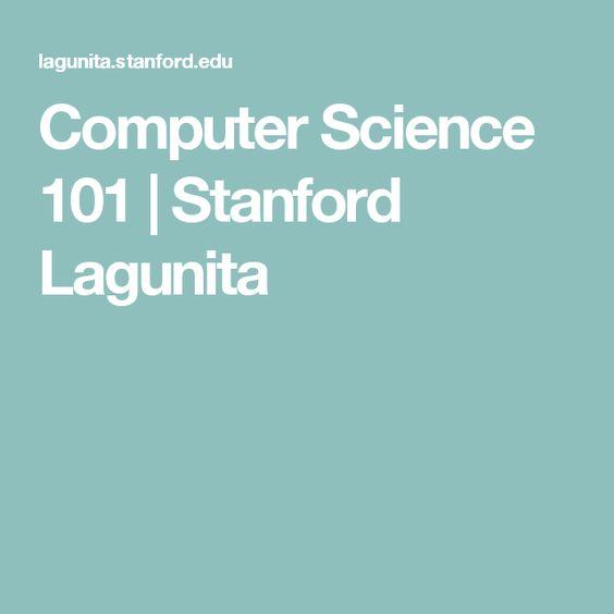 Computer Science 101   Stanford Lagunita