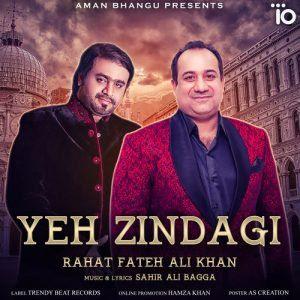 Yeh Zindagi 2018 Indian Hindi Pop Mp3 Song Download Rahat Fateh Ali Khan Mp3 Song Songs