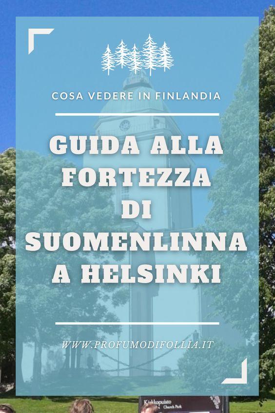 Cosa vedere a Suomenlinna a Helsinki, Finlandia: copertina Pinterest