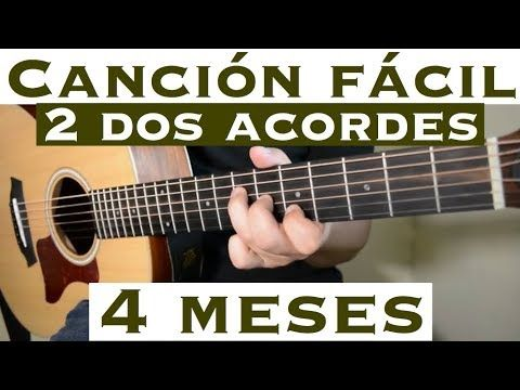 Cuatro Meses Cancion Facil De 2 Tonos Para Principiantes Tutorial Guitarra La Arrolladora Youtube Guitarras Aprender Acordes De Guitarra Canciones