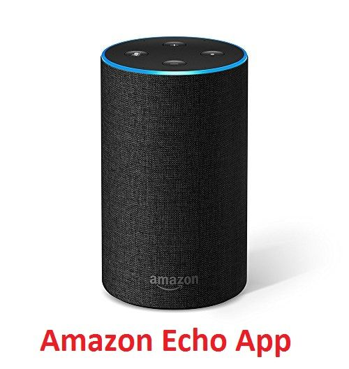 Amazon Echo App Download For Windows 10 Android Ios Amazon Echo Alexa App Download App