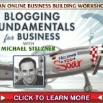 Blogging Fundamentals for Business with Michael Stelzner