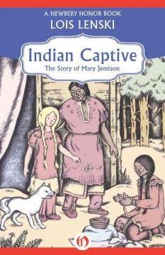 Indian Captive : The Story of Mary Jemison