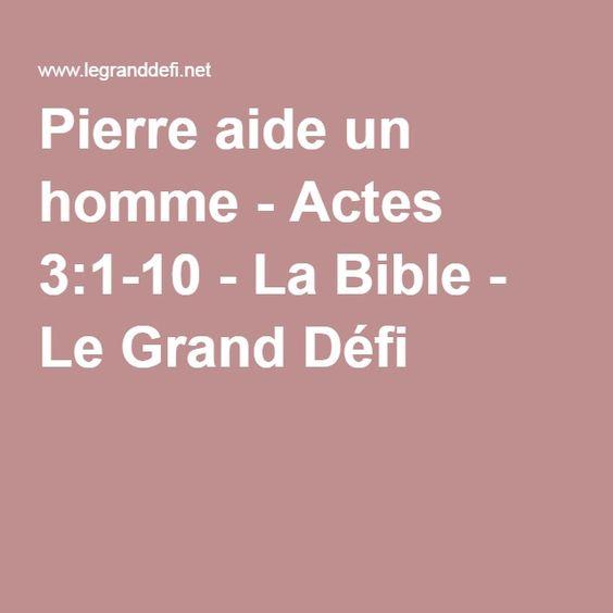 Pierre aide un homme - Actes 3:1-10 - La Bible - Le Grand Défi