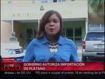Comerciantes Y Productores Aplauden Decision Gobierno De Importar Platano #Video