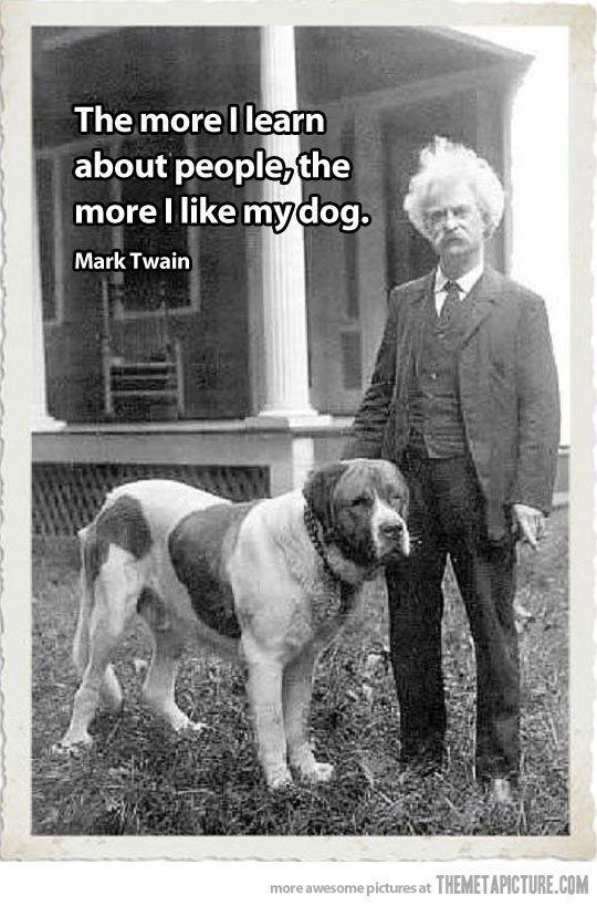 cool mark twain quote dog people mark twain quotes dog in 2020 | Dog quotes,  Mark twain quotes, Animal quotes