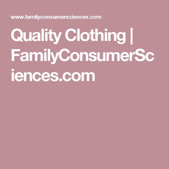 Quality Clothing | FamilyConsumerSciences.com