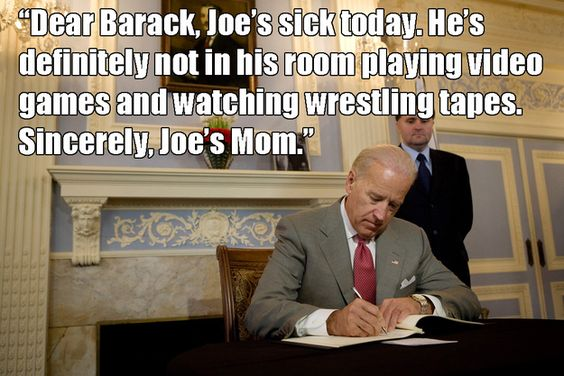 <b>These totally real, and absolutely not at all made up quotes* from Joe Biden show how cool a guy our VP is.</b> But yeah, totally real. Absolutely legitimately real...