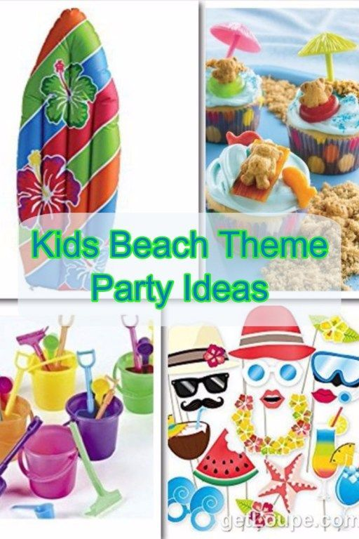 Kids Beach Theme Party Ideas Games Decorations Diy Beach Themed