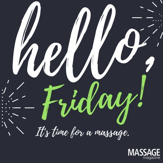 Today Is Your Day Schedule A Massage With Us It S The Weekend 502 245 7334 Massage Therapy Quotes Massage Therapy Massage Magazine