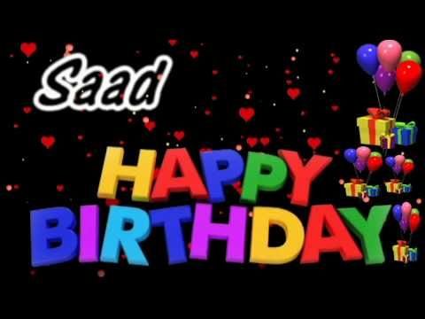 Saad Happy Birthday Song With Name Saad Happy Birthday Song Happy Birthday Song Youtube Happy Birthday Song Happy Birthday Song Youtube Birthday Songs