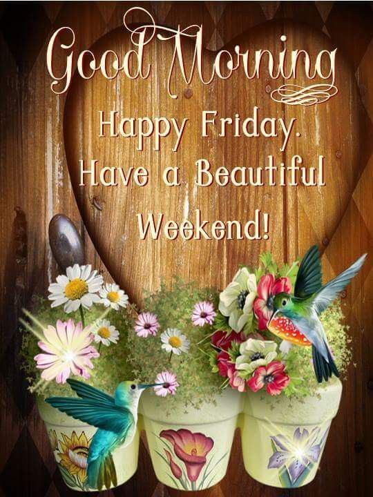 Beautiful Friday Weekend Pictures, Photos, and Images for Facebook, Tumblr, Pinterest, and Twitter