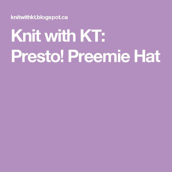 Knit with KT: Presto! Preemie Hat
