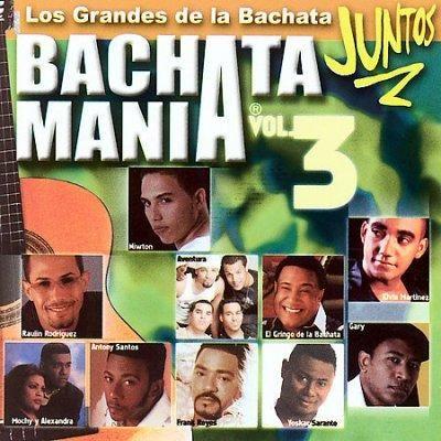 Various - Bachatamania Vol. 3