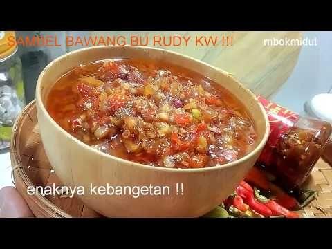 Resep Sambel Bawang Bu Rudy Kw Aja Enak Gini Tak Iyeeeee Youtube Food Drinks Dessert Food Indonesian Cuisine